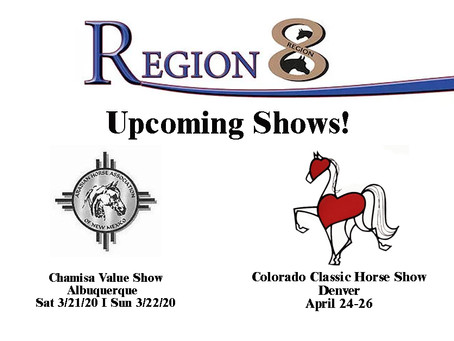 Upcoming Region 8 Shows!