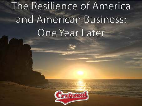 The Resilience of America and American Business: One Year Later