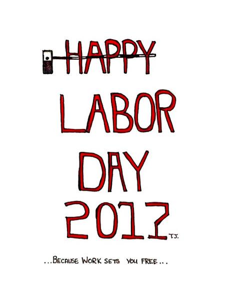 Happy Labor Day 2017 (p.2)