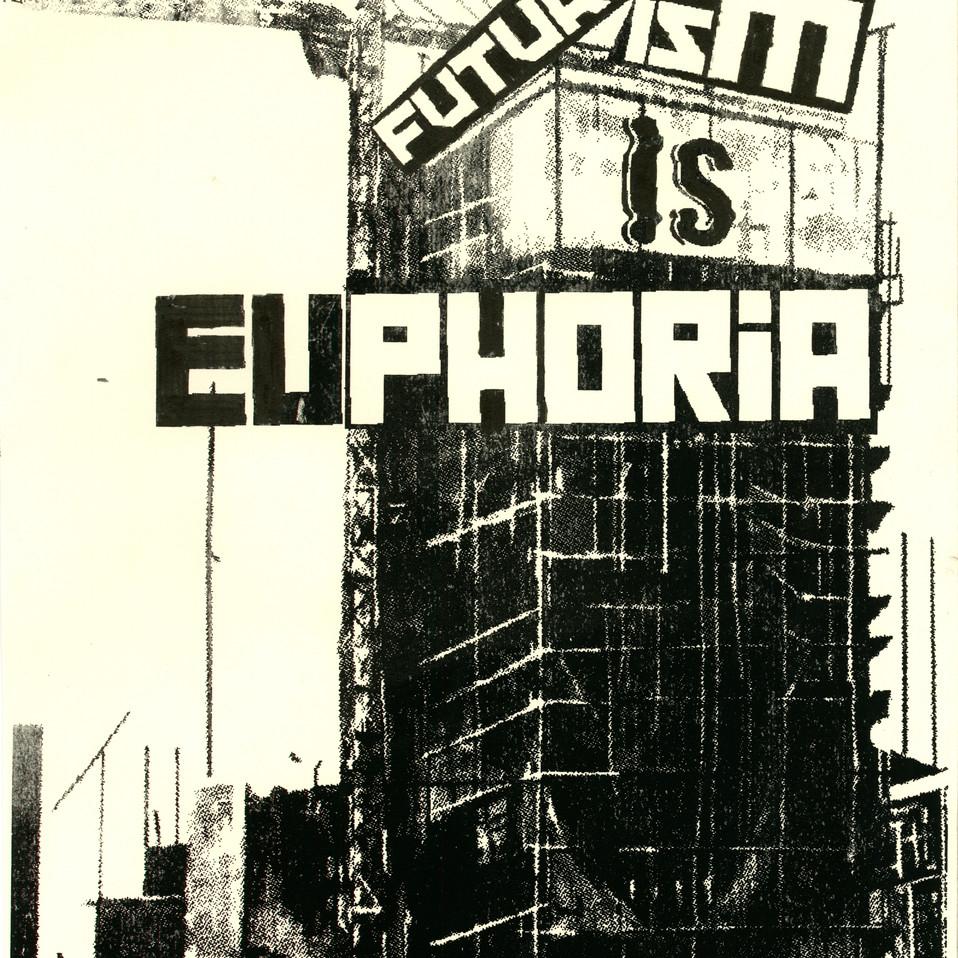 Futurism is EUPHORIA