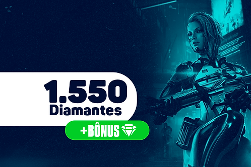 Free Fire - 1.550 Diamantes + Bônus
