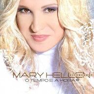 Mary Hellen Bitencourt - O Tempo e a Hor