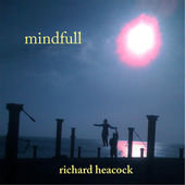 Mindfull by Richard Heacock