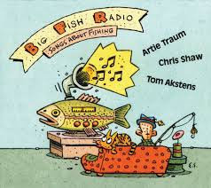 Songs About Fishing by Big Fish Radio