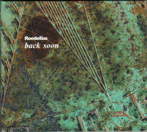 Back Soon by Roedelius