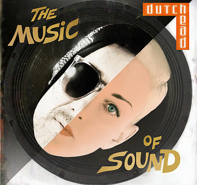 The Music of Sound by Dutch Head