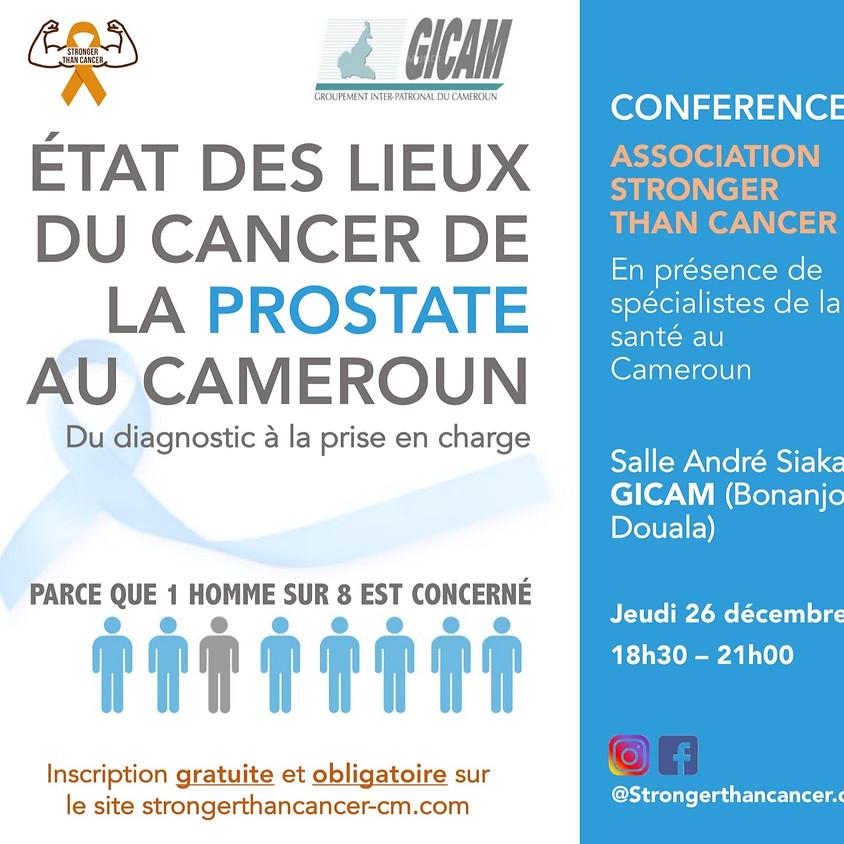 Conférence - Etat des lieux du cancer de la prostate au Cameroun : du diagnostic à la prise en charge