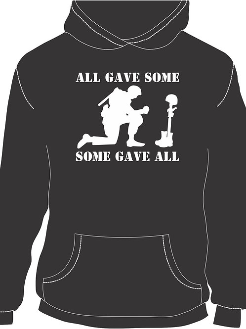 All Gave Some, Some Gave All ll Hoodie