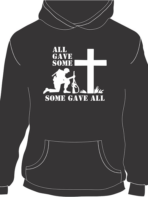 All Gave Some, Some Gave All Hoodie