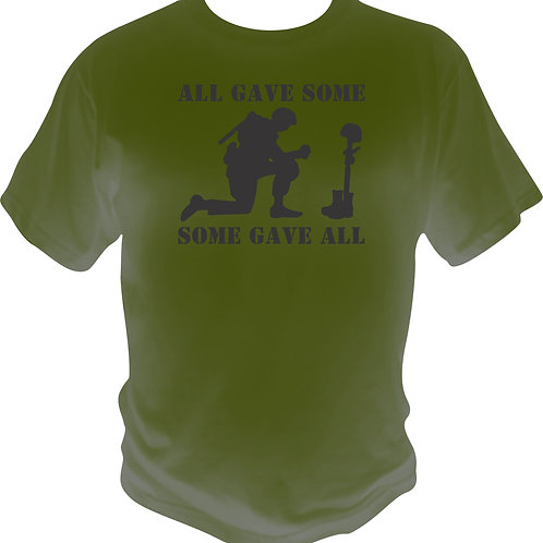 All Gave Some, Some Gave All ll Shirt