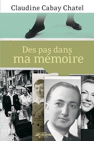 «Des pas dans ma mémoire» de Claudine Cabay Chatel