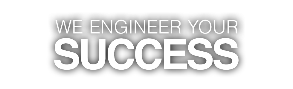 We Engineer your Success