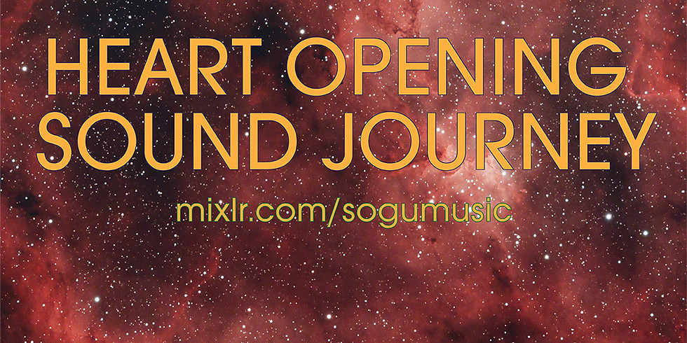 Heart Opening Sound Journey