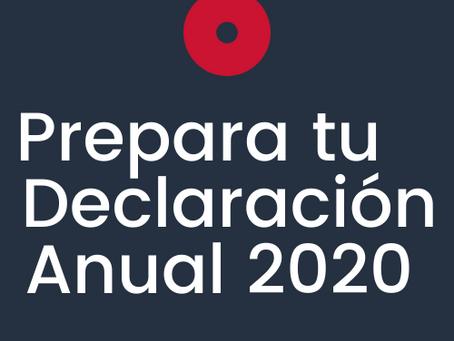Lo que necesitas saber para preparar tu Declaración Anual 2020