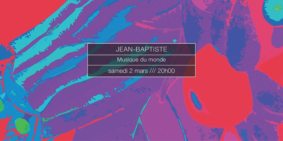Jean-Baptiste en concert
