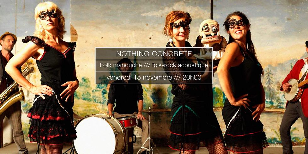 Nothing Concrete en concert