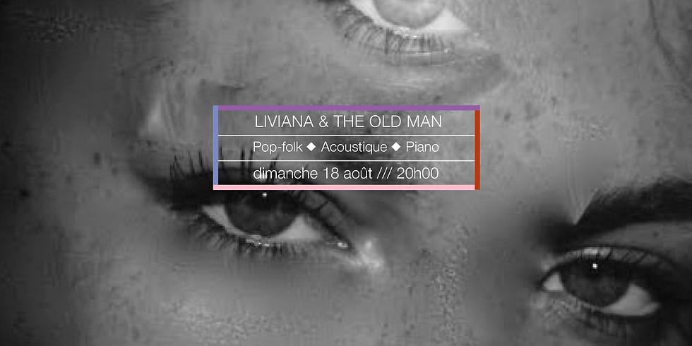 Liviana & the Old Man en concert