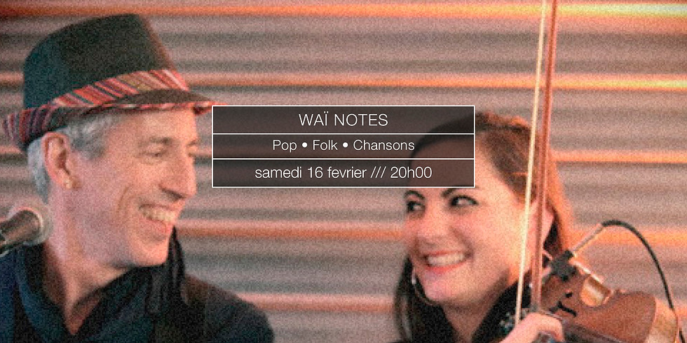 Waï Notes en concert
