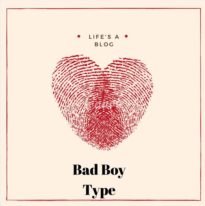 Bad Boy Types