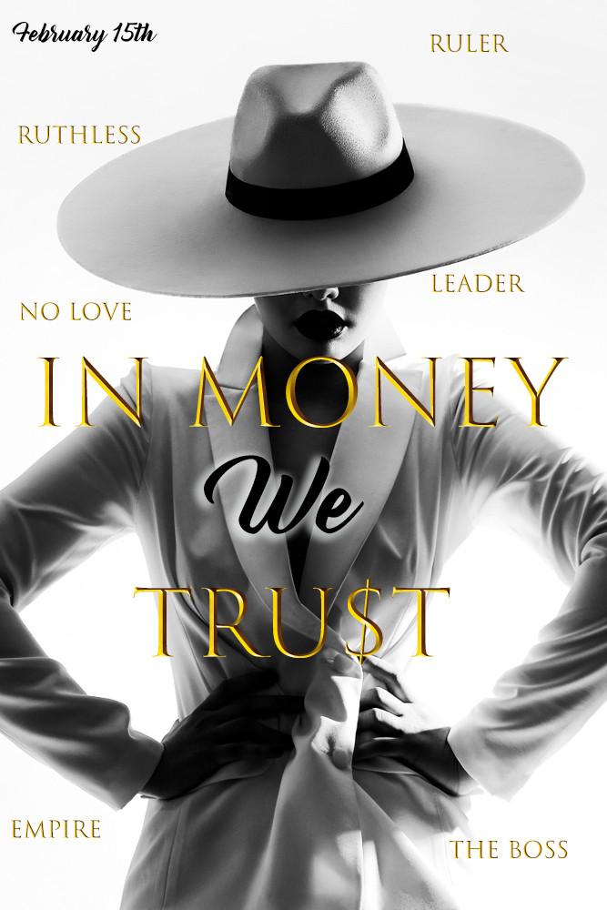 💰In Money We Trust Coming 2/15