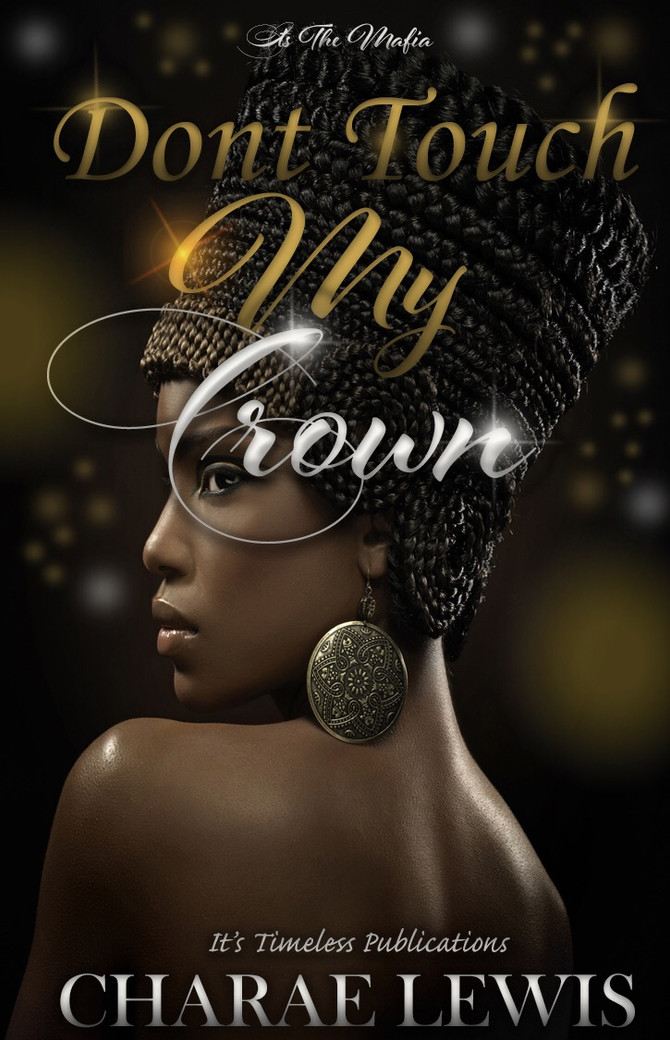 ❣️Don't Touch My Crown is available now❣️
