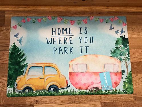 Door Mat - Home is where you park it