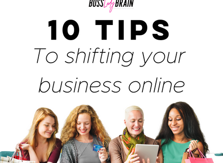 10 Tips- To Shifting your business online
