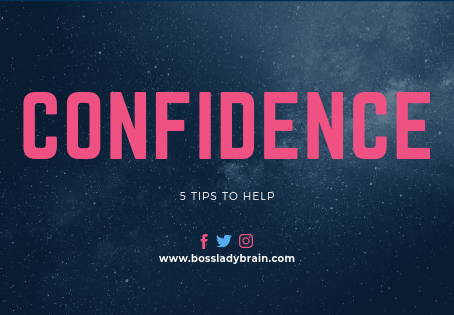 5 Tips to help with confidence