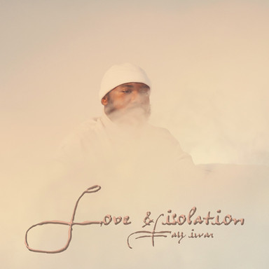 Tay Iwar Slows Down The Tempo With new EP Love & Isolation