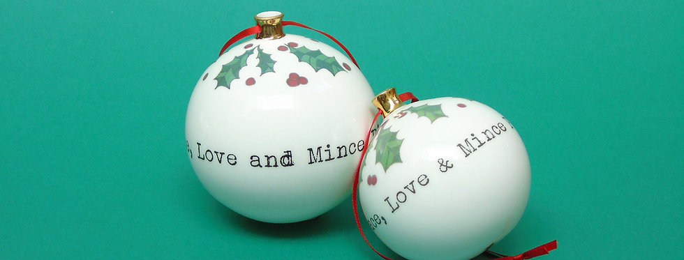 'Peace, Love and Mince Pies' Bauble