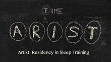 ARIST - Artist Residency in Sleep Training