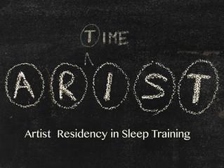 ARIST - Artist Residency in Sleep Training
