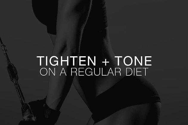 Tighten + Tone - Regular Diet