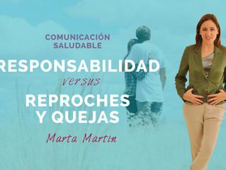Comunicación Saludable: Responsabilidad versus Reproches y Quejas