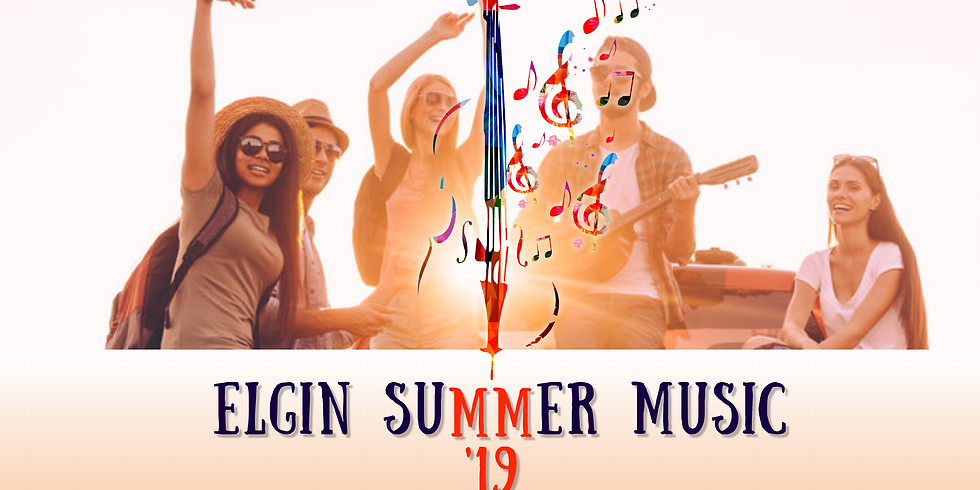 Elgin Summer Music 2019 - DAY ONE