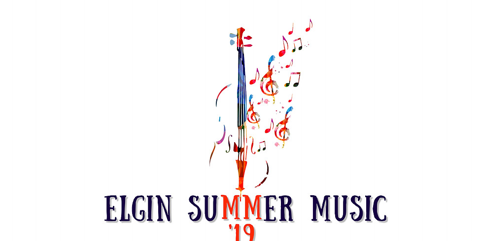 Elgin Summer Music 2019 - DAY TWO