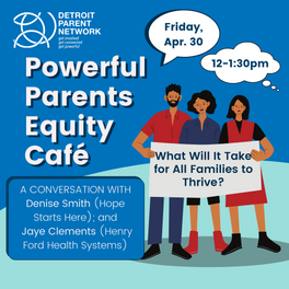 Powerful Parents Equity Cafe