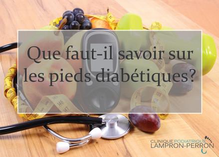 Que faut-il savoir sur les pieds diabétiques?