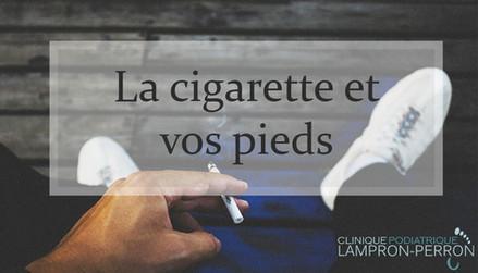 La cigarette et vos pieds