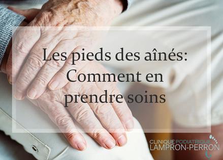 Les pieds des aînés: Comment en prendre soins
