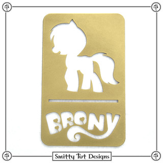 """Brony Pony Sign! - Powdercoated Glossy Gold Made from 16G Steel 7.75"""" Tall x 4.75"""" Wide"""