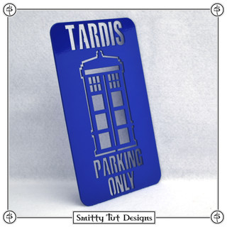 """Tardis Parking Only Sign! - Powdercoated Glossy Blue Made from 16G Steel 8"""" Tall x 4.75"""" Wide"""