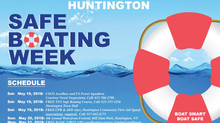 Huntington Safe Boating Week, May 15th - June 6th