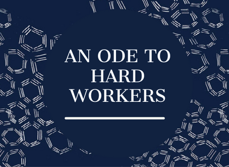 An Ode to Hard Workers