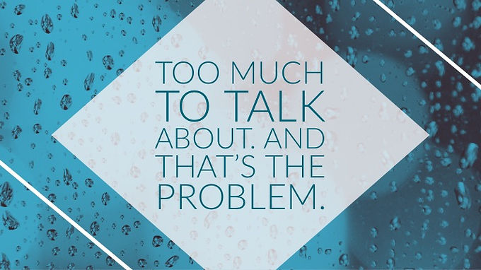 Too much to talk about. And that's the problem.