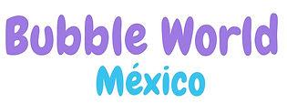 LOGO BUBBLE WORLD MEXICO.jpg