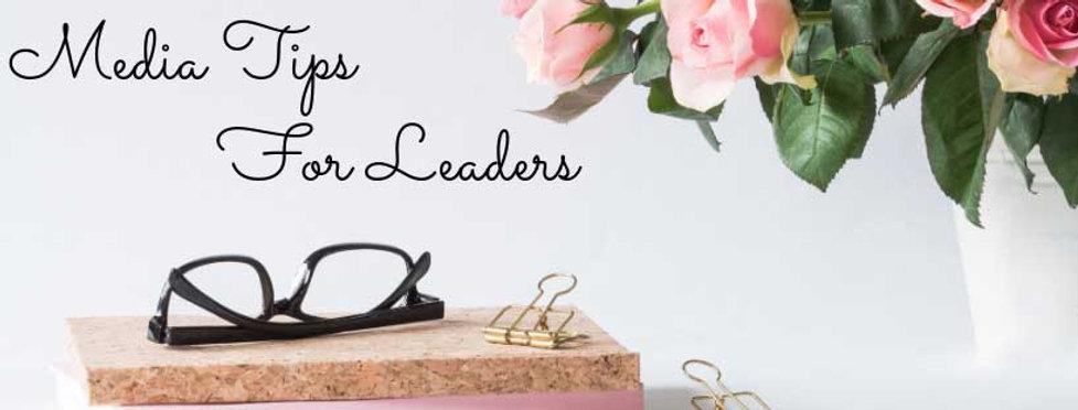 Media-Tips-For-Leaders-(1).jpg