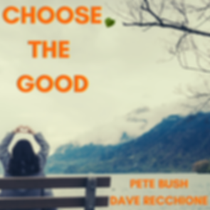 CHOOSE THE GOOD.png