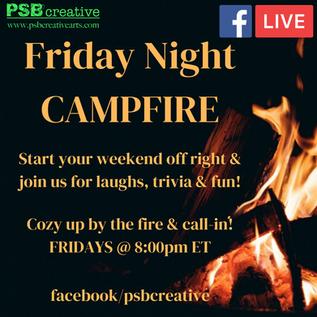Friday Night Campfire