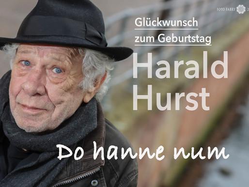 Ich bin ein Harald-Hurst Fan.